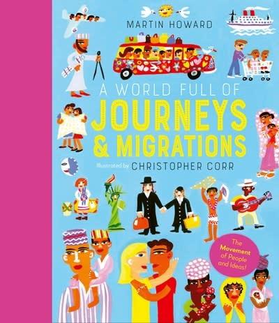 Frances Lincoln Children's Books A World Full of Journeys