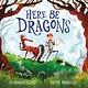 Frances Lincoln Children's Books Here Be Dragons