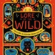 Wide Eyed Editions Lore of the Wild: Folklore and Wisdom from Nature