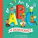 Frances Lincoln Children's Books An ABC of Democracy