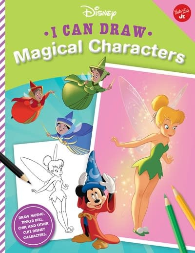 Walter Foster Jr I Can Draw Disney: Magical Characters