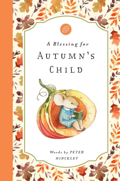 Bushel & Peck Books A Blessing for Autumn's Child