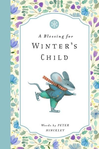 Bushel & Peck Books A Blessing for Winter's Child