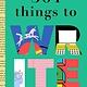 Bushel & Peck Books 301 Stories to Write
