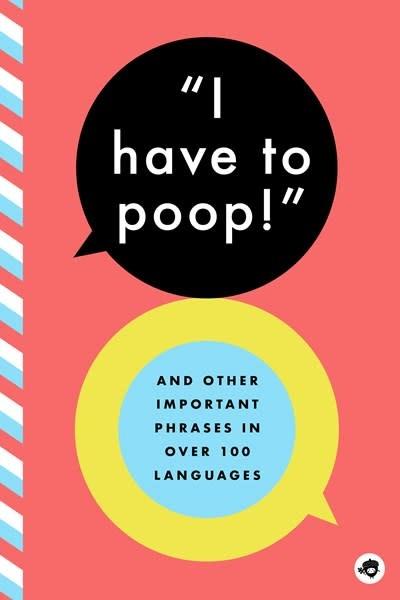 Bushel & Peck Books I Have to Poop!