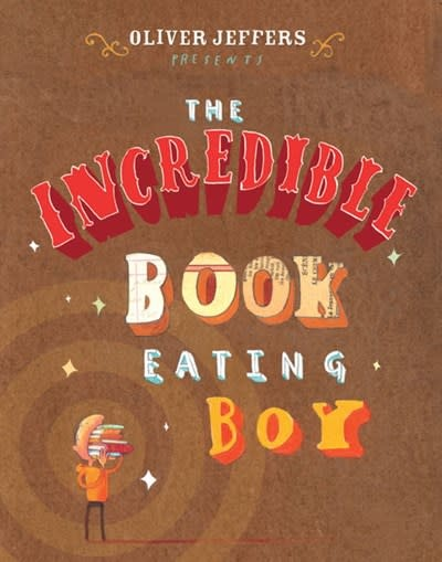 Philomel Books The Incredible Book Eating Boy
