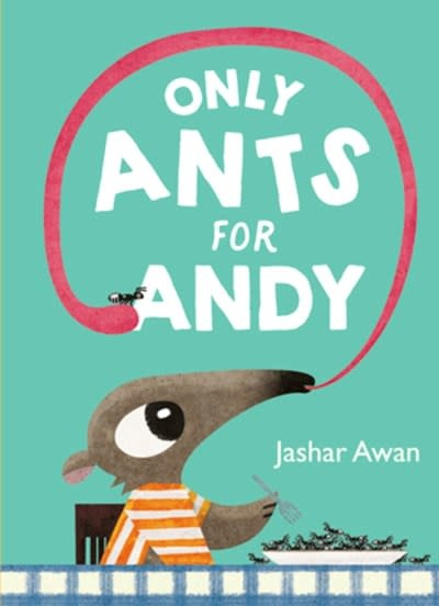 Only Ants for Andy
