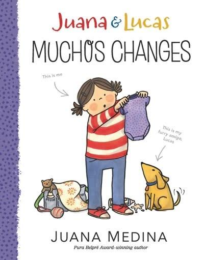 Candlewick Juana & Lucas: Muchos Changes