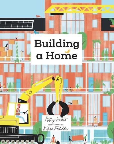 Nosy Crow Building a Home