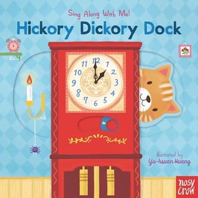 Nosy Crow Hickory Dickory Dock