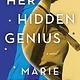 Sourcebooks Landmark Her Hidden Genius: A novel