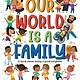 Sourcebooks Explore Our World Is a Family