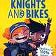 Sourcebooks Young Readers Knights and Bikes