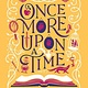 Once More Upon a Time: A novel