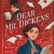 Albert Whitman & Company Dear Mr. Dickens [Davis, Eliza]