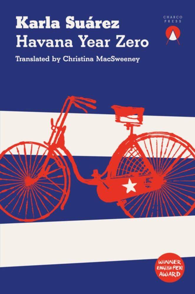 Havana Year Zero: A novel