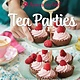 Weldon Owen American Girl Tea Parties: Delicious Sweets & Savory Treats to Share