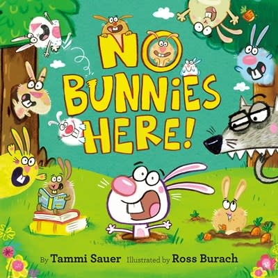 Doubleday Books for Young Readers No Bunnies Here!