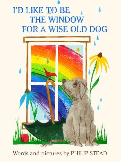 Doubleday Books for Young Readers I'd Like to Be the Window for a Wise Old Dog