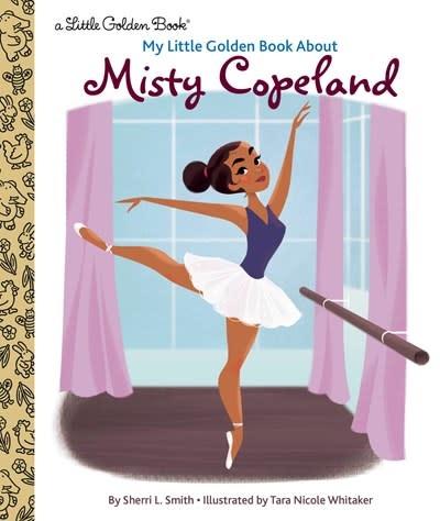 Golden Books My Little Golden Book About Misty Copeland