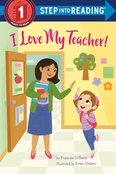 Random House Books for Young Readers I Love My Teacher!