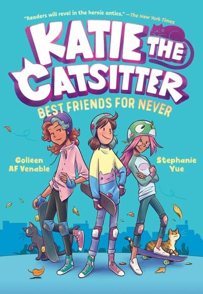 Random House Books for Young Readers Katie the Catsitter Book 2: Best Friends for Never