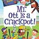 HarperCollins My Weirder-est School #10: Mr. Ott Is a Crackpot!