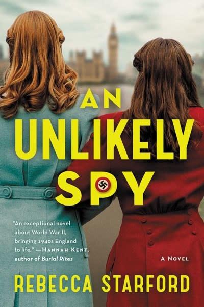 Ecco An Unlikely Spy: A novel
