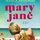 Custom House Mary Jane: A novel