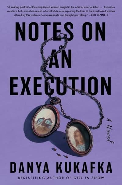 William Morrow Notes on an Execution: A novel