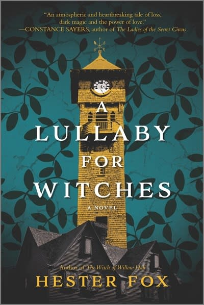 Graydon House A Lullaby for Witches: A novel