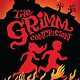 Dutton Books for Young Readers A Tale Dark & Grimm 03 The Grimm Conclusion