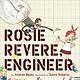 Abrams The Questioneers: Rosie Revere, Engineer
