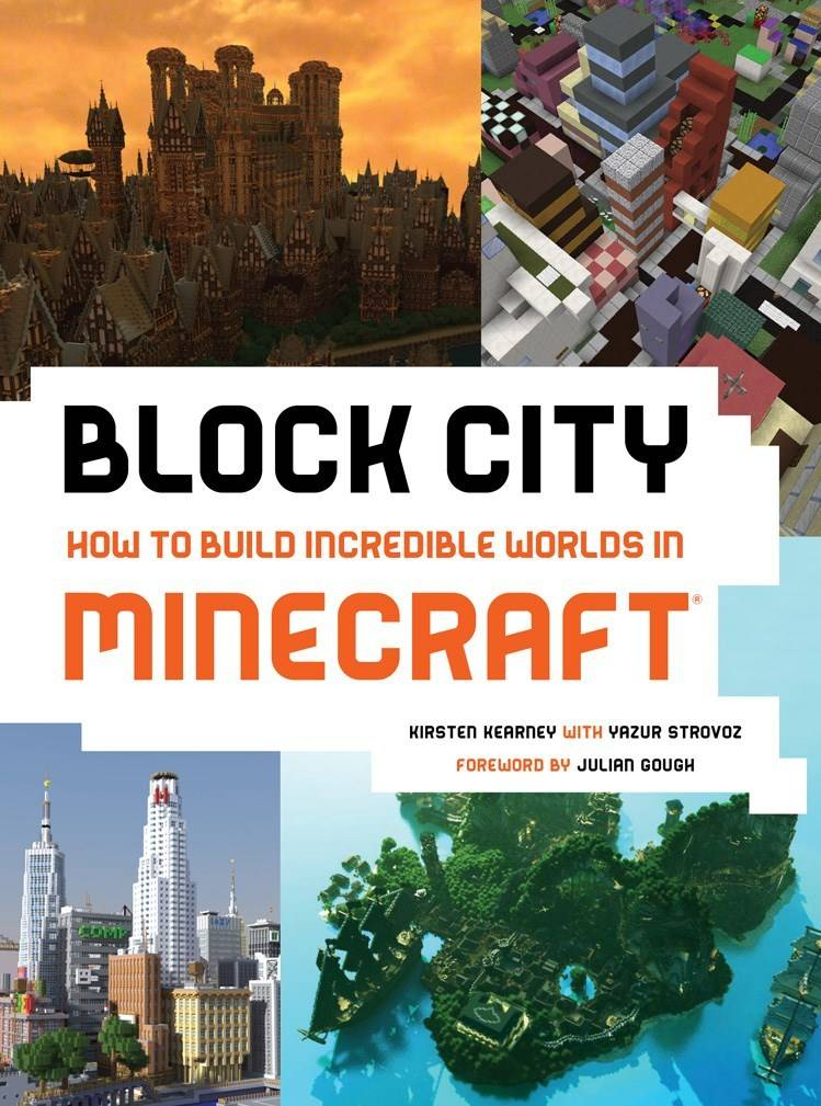 Abrams Block City: How to Build Incredible Worlds in Minecraft
