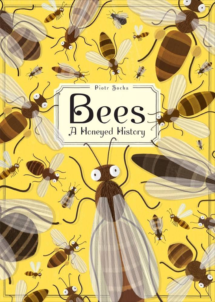 Abrams Books for Young Readers Bees: A Honeyed History