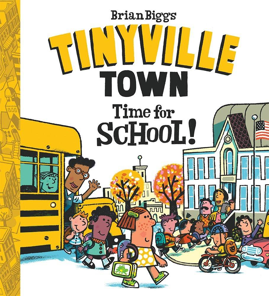 Abrams Appleseed Time for School! (A Tinyville Town Book)