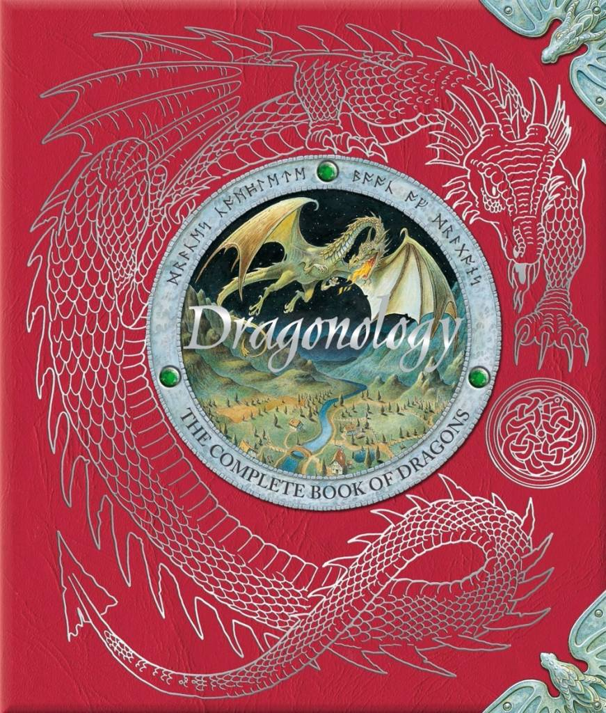 Ologies: Dragonology: The Complete Book of Dragons