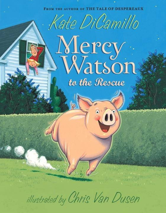 Candlewick Mercy Watson 01 To the Rescue