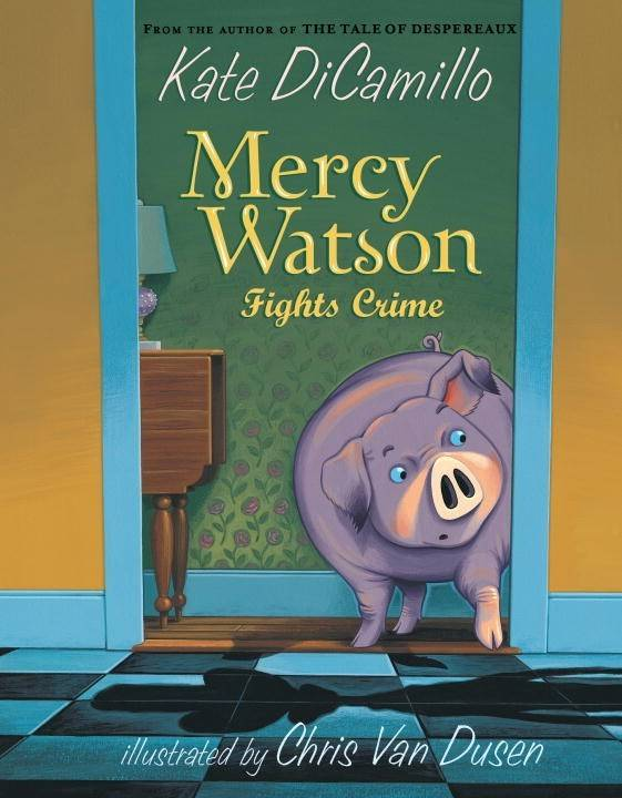Candlewick Mercy Watson 03 Fights Crime