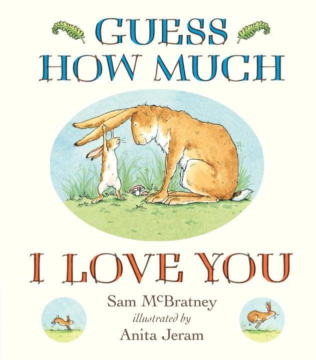 Candlewick Guess How Much I Love You (Padded Large Board Book)