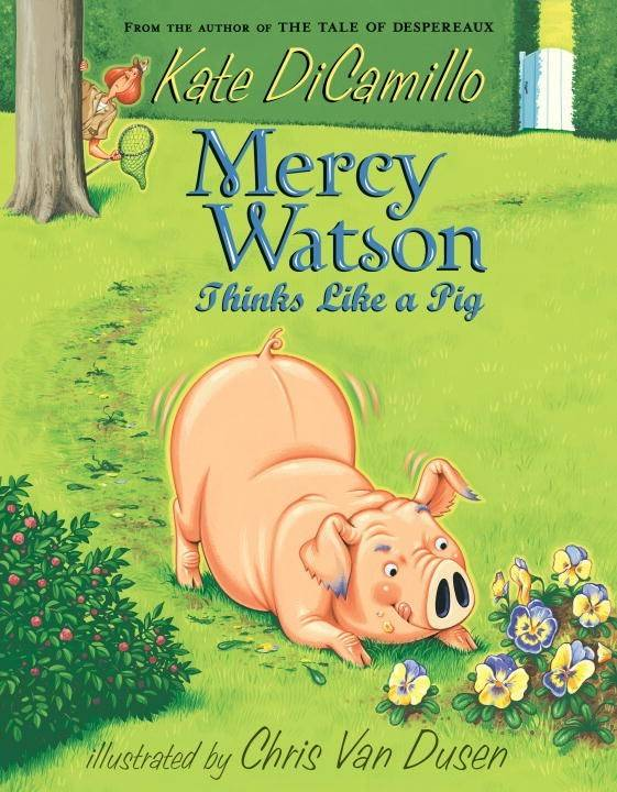 Candlewick Mercy Watson 05 Thinks Like a Pig