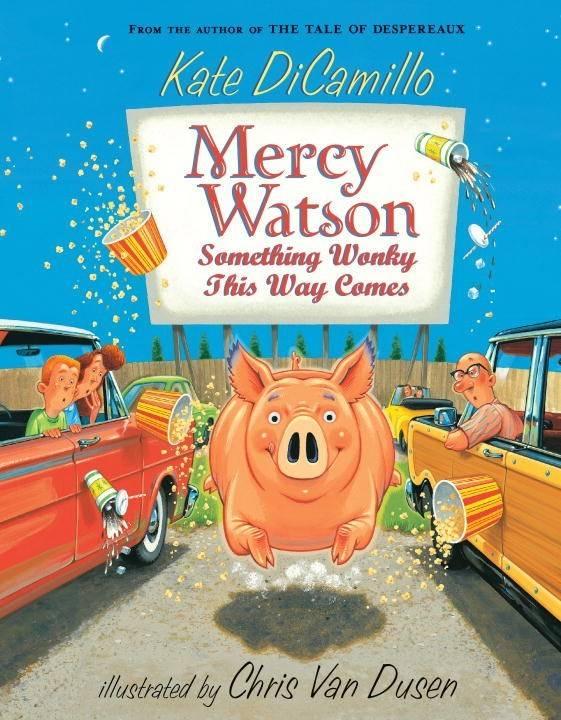 Candlewick Mercy Watson 06 Something Wonky This Way...
