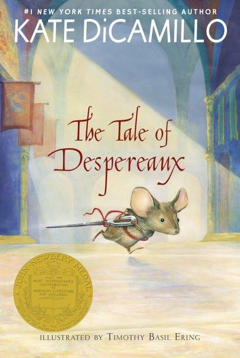 Candlewick Tale of Despereaux: A Mouse, a Princess, Some Soup...