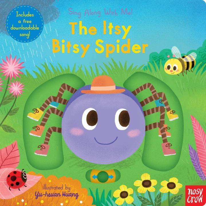 Nosy Crow Sing Along with Me!: The Itsy Bitsy Spider