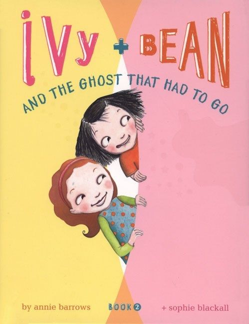Chronicle Books Ivy and Bean 02 The Ghost that Had to Go