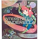 Chronicle Books Interstellar Cinderella