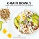 Hardie Grant Grain Bowls: Bulgur Wheat, Quinoa, Barley, Rice...