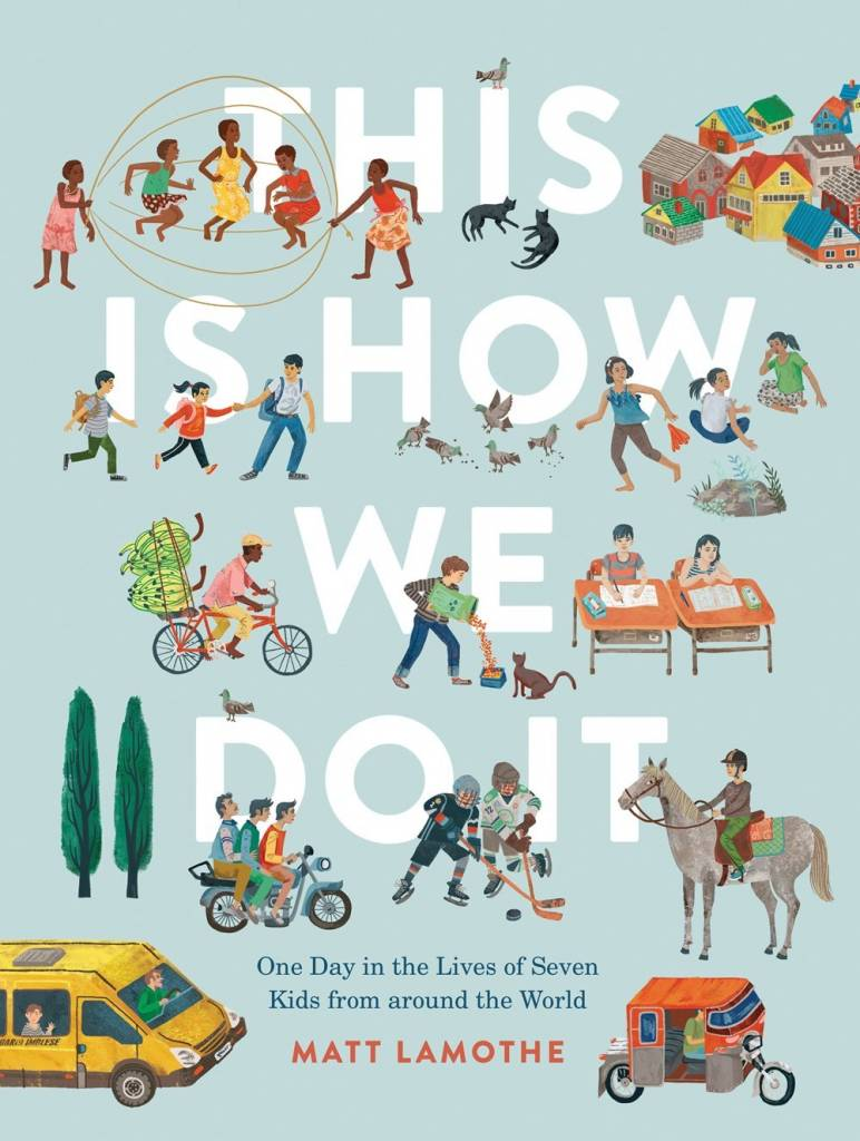 Chronicle Books This Is How We Do It: ...Kids from Around the World