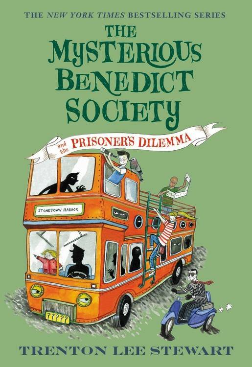 Little, Brown and Company Mysterious Benedict Society 03 Prisoner's Dilemma