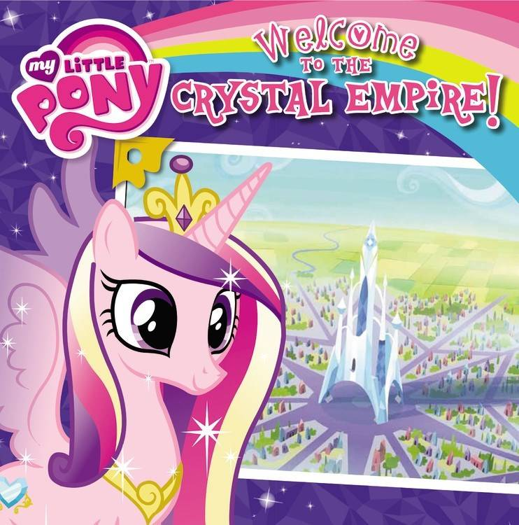 Little, Brown and Company My Little Pony: Welcome to the Crystal Palace!